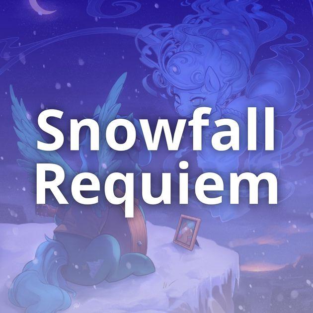 Snowfall Requiem
